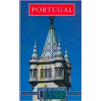 Guide de Voyage Ulysse - Portugal