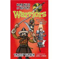 Hard nuts of history: warriors