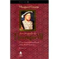 Autobiografia de Henrique VIII- Livro 2