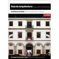 Guia de Arquitectura - Espaços e Edifícios Reabilitados