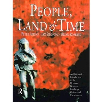 People, land and time