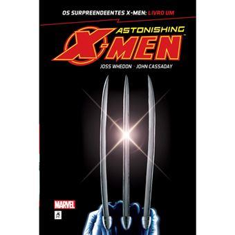 Astonishing X-Men - Livro 1