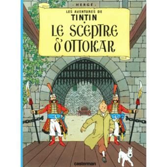 Les Aventures de Tintin - Livre 8: Le Sceptre D'Ottokar