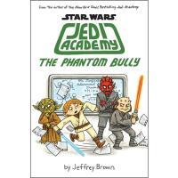 Star Wars: Jedi Academy - Book 3: The Phantom Bully