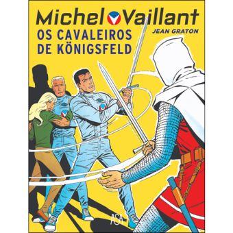 Michel Vaillant - Livro 10: Os Cavaleiros de Königsfeld