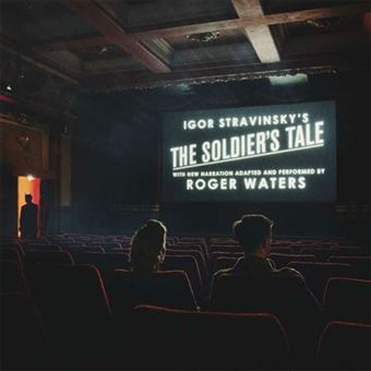 The Soldier's Tale - Narrated by Roger Waters - CD