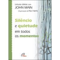 Silencio e Quietude em Todos os Momentos