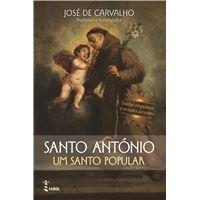 Santo Antonio - Um Santo Popular