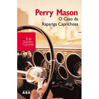Perry Mason - O Caso da Rapariga Caprichosa