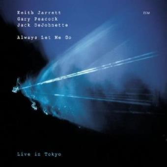 Always Let Me Go   Live In Tokyo (2CD)