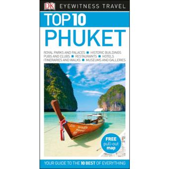 Eyewitness Top 10 Travel Guide - Phuket
