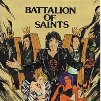 Battalion Of Saints (7'')