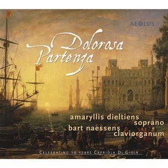 Dolorosa Partenza: Works by Heinichen, Sances & Scarlatti - CD