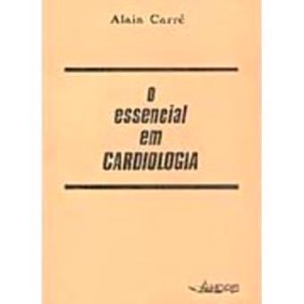 O Essencial em Cardiologia