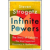 Infinite Powers: The Story of CalculusInfinite Powers