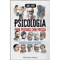 Psicologia para Pessoas com Pressa