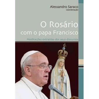 O Rosário com o Papa Francisco
