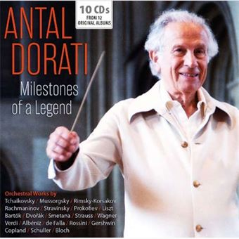 Antal Dorati: Milestones of a Legend - 10CD