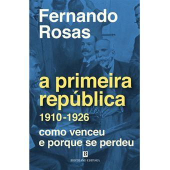 A Primeira República 1910-1926