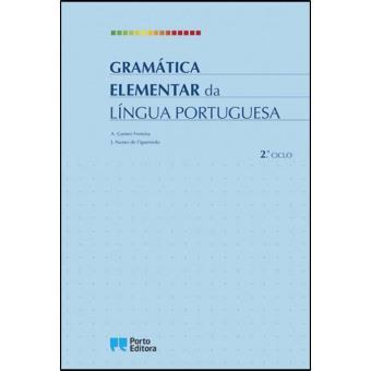 Gramática Elementar da Língua Portuguesa - 2º Ciclo