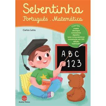 Sebentinha: Português e Matemática