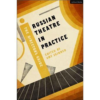 Russian theatre in practice