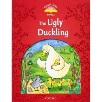 Classic Tales - The Ugly Duckling - Level 2