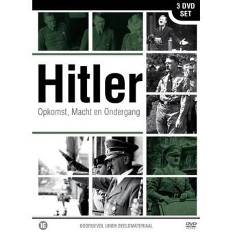 Hitler - Opkomst, Macht en Ondergang