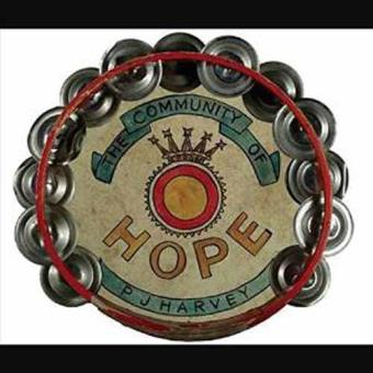 The Community Of Hope (Limited Edition) (7'')