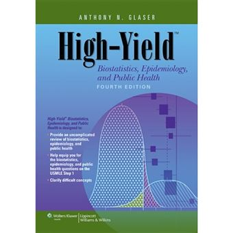 High-yield biostatistics, epidemiol
