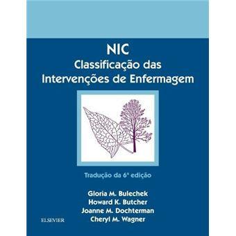 NIC: Classificação das Intervenções de Enfermagem