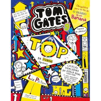 Tom Gates - Livro 9: No Top da Turma (Quase)