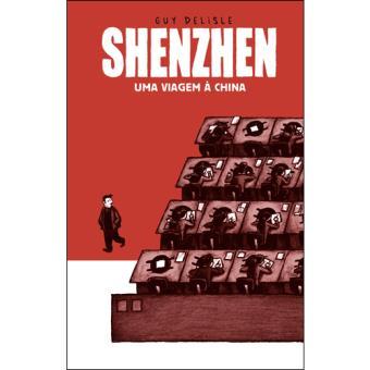 Shenzhen - Uma Viagem à China