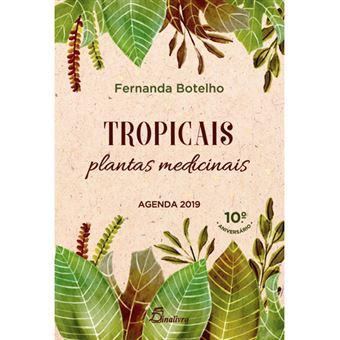 Agenda Semanal 2019 Tropicais: Plantas Medicinais