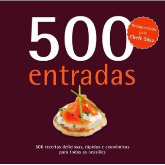 500 Receitas: Entradas