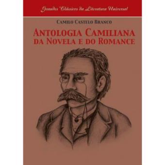 Antologia Camiliana da Novela e do Romance