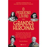 O Pequeno Livro das Grandes Heroínas