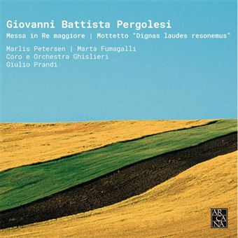 Pergolesi: Messa in Re Maggiore & Motetto Dignas Laudes Resonemus - CD