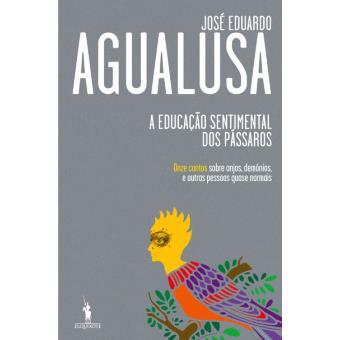 A Educação Sentimental dos Pássaros