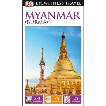 Eyewitness Travel Guide - Myanmar (Burma)