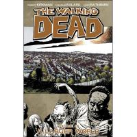 The Walking Dead - Book 16: A Larger World