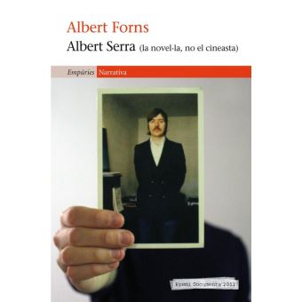 Albert Serra (la novel·la, no el cineasta)