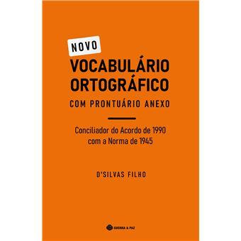 Novo Vocabulário Ortográfico com Prontuário Anexo