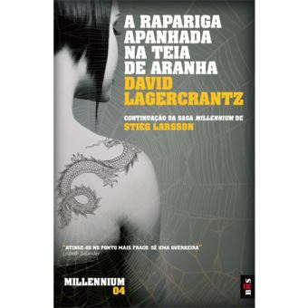 Saga Millennium - Livro 4: A Rapariga Apanhada na Teia de Aranha