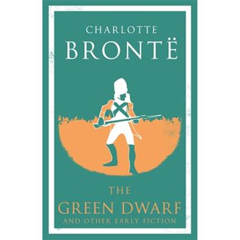 The Green Dwarf and Other Early Fiction