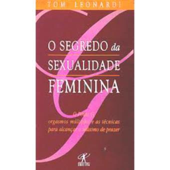 O Segredo da Sexualidade Feminina