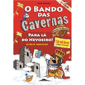 O Bando das Cavernas - Heróis do Mundo Livro:2 Para Lá do Nevoeiro