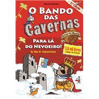 O Bando das Cavernas - Livro Heróis do Mundo 2: Para lá do Nevoeiro!