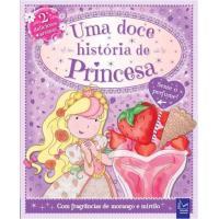 Uma Doce História de Princesa