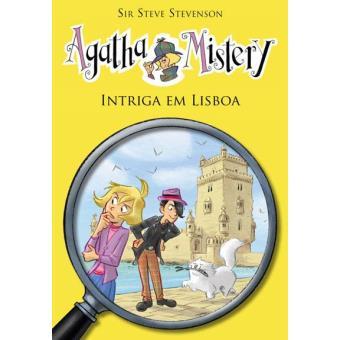 Agatha Mistery - Livro 9: Intriga em Lisboa